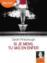 Sarah Pinborough - Si je mens, tu vas en enfer. 1 CD audio MP3