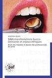 Jameleddine Battikh - Sida : manifestations bucco-dentaires et enjeux éthiques - Droits des malades et devoirs des professionnels de santé.