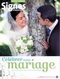 Michel Wackenheim - Signes d'aujourd'hui Hors-série : Célébrer notre mariage.