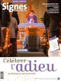 Dominique Pierre - Signes d'aujourd'hui Hors-série mars 2016 : Célébrer l'adieu - La célébration des funérailles.