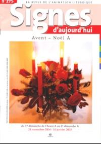 Michèle Clavier et Jean-François Kieffer - Signes d'aujourd'hui N° 175, Septembre-Oc : Avent - Noël A.