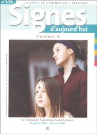 Michel Wackenheim et  Collectif - Signes d'aujourd'hui N° 176, Novembre-Déc : Carême A.