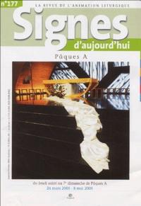 Michel Wackenheim - Signes d'aujourd'hui N° 177, Janvier-Févr : Pâques A - Du Jeudi saint au 7e dimanche de Pâques A, 24 mars 2005 - 8 mai 2005.