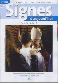 Michel Wackenheim - Signes d'aujourd'hui N° 178, Mars-Avril 2 : Pentecôte A - De la fête de la Pentecôte au 16e dimanche A , 15 mai 2005 - 17 juillet 2005.