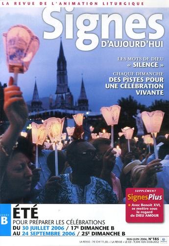 Michel Wackenheim - Signes d'aujourd'hui N° 185, Mai-Juin 200 : Eté année B - Pour préparer les célébrations du 30 juillet 2006 au 24 septembre 2006.