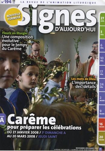 Michel Wackenheim - Signes d'aujourd'hui N° 194, Novembre-déc : Carême - Pour préparer les célébrations du 27 janvier 2008 au 20 mars 2008. 1 CD audio