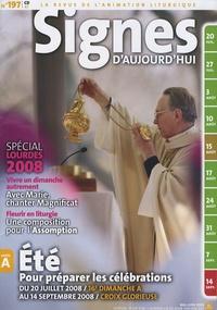 Michel Wackenheim - Signes d'aujourd'hui N° 197, Mai-Juin 200 : Spécial Lourdes 2008 - Eté pour préparer les célébrations du 20 juillet 2008 au 14 septembre 2008.