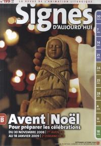 Michel Wackenheim et Michèle Clavier - Signes d'aujourd'hui N° 199, septembre-oc : Avent/Noël - Pour préparer les célébrations.