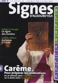 Michel Wackenheim - Signes d'aujourd'hui N° 200, Novembre-Déc : Carême - Pour préparer les célébrations du 25 janvier 2009 au 22 mars 2009.