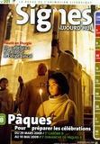 Michel Wackenheim - Signes d'aujourd'hui N° 201, Janvier-Févr : Pâques - Pour préparer les célébrations du 29 mars 2009 au 10 mai 2009. 1 CD audio