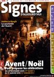 Michel Wackenheim - Signes d'aujourd'hui N° 205 : Avent / Noël - Pour préparer les célébrations du 29 novembre 2009 au 17 janvier 2009.