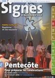 Michel Wackenheim - Signes d'aujourd'hui N° 208 : Pentecôte - Pour préparer les célébrations du 13 mai 2010 au 11 juillet 2010.
