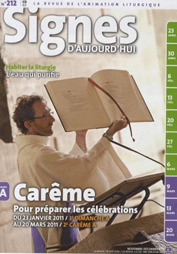 Michel Wackenheim - Signes d'aujourd'hui N° 212, Novembre-déc : Carême - Pour préparer les célébrations du 23 janvier 2011 au 20 mars 2011.
