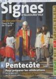 Michel Wackenheim - Signes d'aujourd'hui N° 214, Mars-avril 2 : Pentecôte - Pour préparer les célébrations du 15 mai 2011 au 10 juillet 2011.