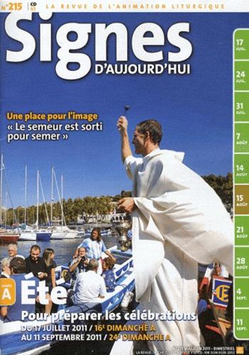 Dominique Pierre - Signes d'aujourd'hui N° 215, mai-juin 201 : Eté : pour préparer les célébrations.