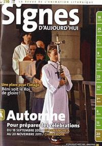 Dominique Pierre - Signes d'aujourd'hui N° 216, juillet-août : Automne - Pour préparer les célébrations du 18 septembre 2011 au 20 novembre 2011. 1 CD audio