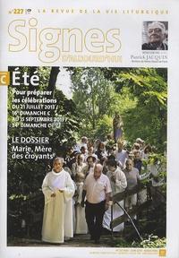 Dominique Pierre - Signes d'aujourd'hui N° 227, mai-juin 201 : Pour préparer les célébrations du 21 juillet 2013 au 15 septembre 2013. 1 CD audio