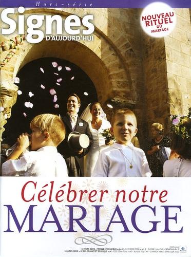 Michel Wackenheim - Signes d'aujourd'hui N° Hors-série : Célébrer notre mariage. 1 CD audio