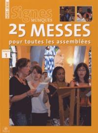 Dominique Pierre - Signes musiques Hors-série : 25 messes pour toutes les assemblées - Volume 1.