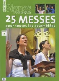 Georges Sanerot - Signes musiques Hors-série volume 2 : 25 messes pour toutes les assemblées.