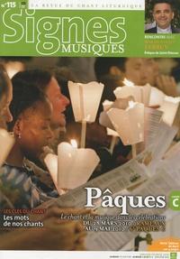 Michel Wackenheim - Signes musiques N° 115, Janvier-févr : Pâques - Le chant et la musique dans les célébrations du 28 mars 2010 au 9 mai 2010.