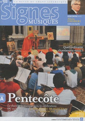 Michel Wackenheim - Signes musiques N° 122, Mars-avril 2 : Pentecôte - Le chant et la musique dans les célébrations du 15 mai 2011 au 10 juillet 2011.