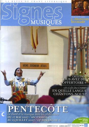 Michel Wackenheim - Signes musiques N° 98, Mars-Avril 20 : Pentecôte - Du 17 mai 2007/Ascension C au 15 juillet 2007/15e dimanche C.