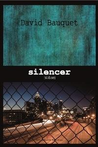 David Bauquet - Silencer.