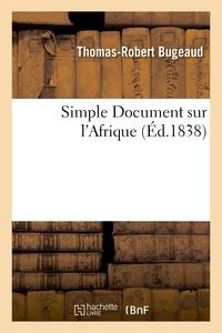 Antoine Quatremère de Quincy - Simple Document sur l'Afrique.