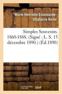 Berne - Simples Souvenirs. 1860-1888. 15 décembre 1890..