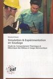 Mouloud Aissani - Simulation & expérimentation en soudage - Etude du comportement thermique et mécanique des métaux à usage aéronautique.