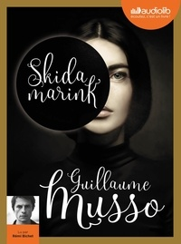 Guillaume Musso - Skidamarink. 1 CD audio MP3