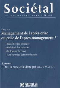 Jean-Marc Daniel et Sylvie Trosa - Sociétal N° 68, 2e trimestre : Management de l'après-crise ou crise de l'après-management ?.