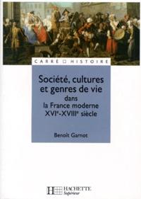 Benoît Garnot - Société, cultures et genres de vie dans la France moderne XVIe-XVIIIe siècle.