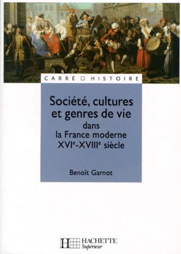Société, cultures et genres de vie dans la France moderne XVIe-XVIIIe siècle