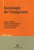 Patrick Legros et Frédéric Monneyron - Sociologie de l'imaginaire.