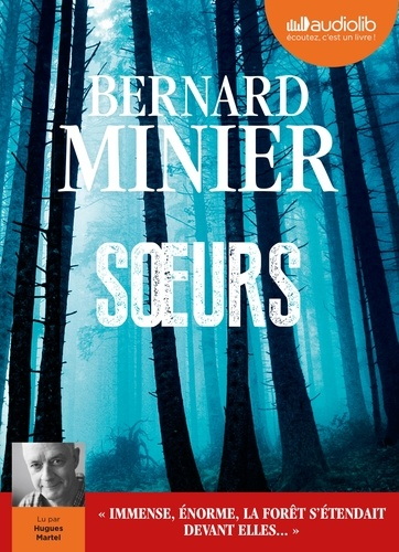 Bernard Minier - Soeurs. 2 CD audio MP3