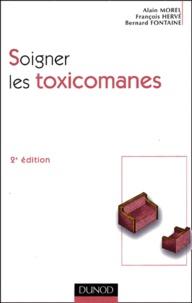 Alain Morel et François Hervé - Soigner les toxicomanes.