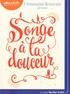 Clémentine Beauvais - Songe à la douceur. 1 CD audio