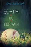 Kate Mcmurray - Sortir du terrain.