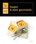 Hachette - Soupes et plats gourmands.