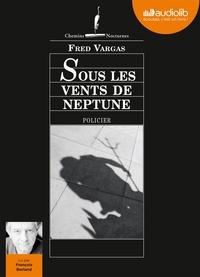 Fred Vargas - Sous les vents de Neptune. 1 CD audio MP3