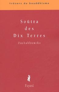 Anonyme - Soûtra des Dix Terres - Dashabhûmika.