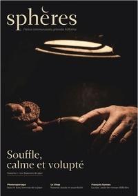 Sphères éditions - Sphères N° 1 : Les fumeurs de pipe - Souffle, calme et volupté.