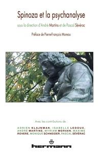André Martins et Pascal Sévérac - Spinoza et la psychanalyse.
