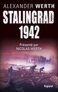 Alexander Werth - Stalingrad, 1942.