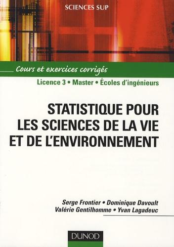 Serge Frontier et Dominique Davoult - Statistique pour les sciences de la vie et de l'environnement.