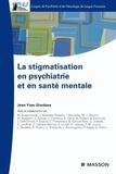 Jean-Yves Giordana - Stigmatisation en psychiatrie et en santé mentale.