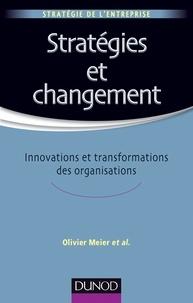 Olivier Meier - Stratégies et changement - Innovations et transformations des organisations.