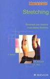 Eric Viel et Michèle Esnault - Stretching - Etirement par chaînes musculaires illustrées.
